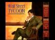 Wall Street Tycoon